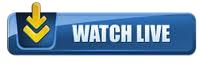 watchlivebuttonhere